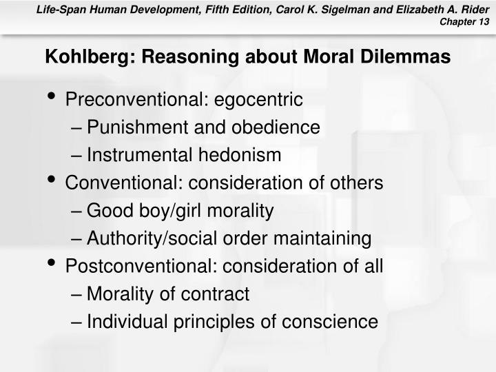 Kohlberg: Reasoning about Moral Dilemmas