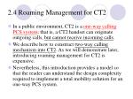 2 4 roaming management for ct2