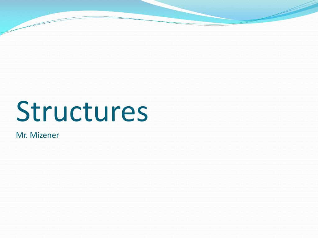 structures mr mizener l.
