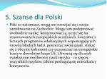 5 szanse dla polski11