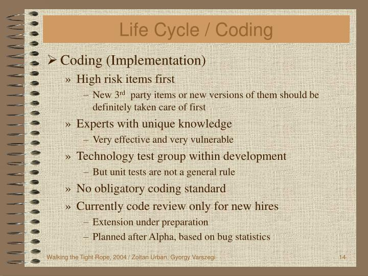Life Cycle / Coding