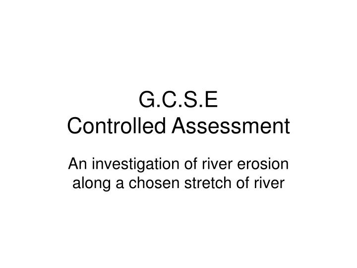 g c s e controlled assessment n.