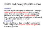 health and safety considerations