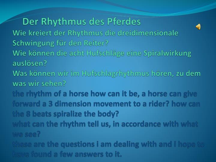 Der Rhythmus des Pferdes