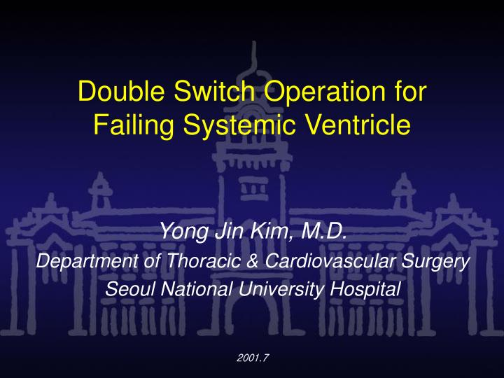 double switch operation for failing systemic ventricle n.