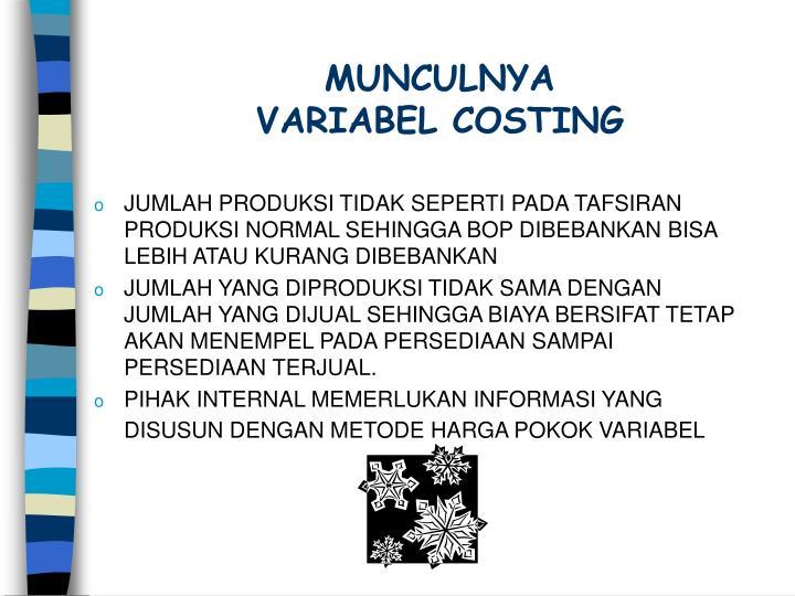 Munculnya variabel costing