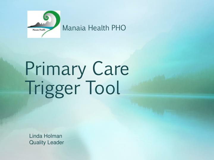 primary care trigger tool n.