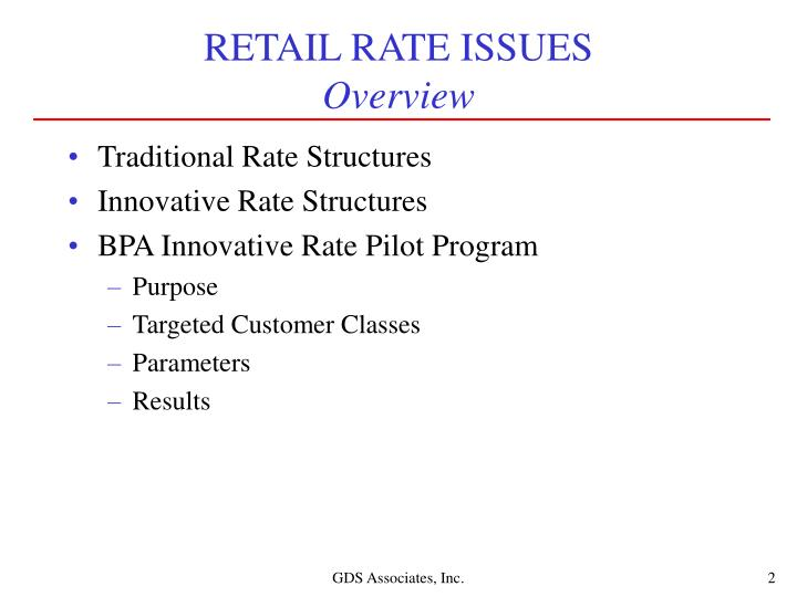 Retail rate issues overview