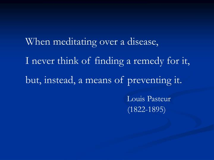 When meditating over a disease,