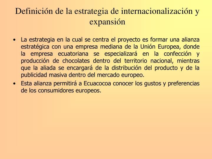 Definición de la estrategia de internacionalización y expansión