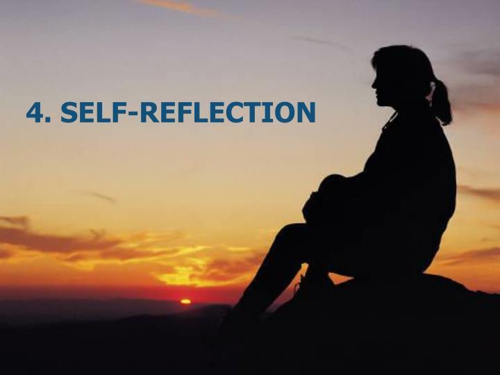 4. Self-Reflection