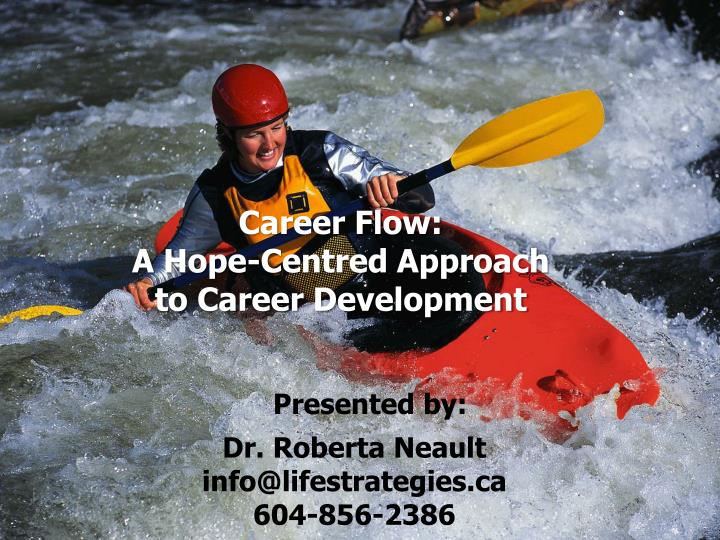 Career flow a hope centred approach to career development
