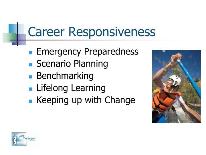 Career Responsiveness