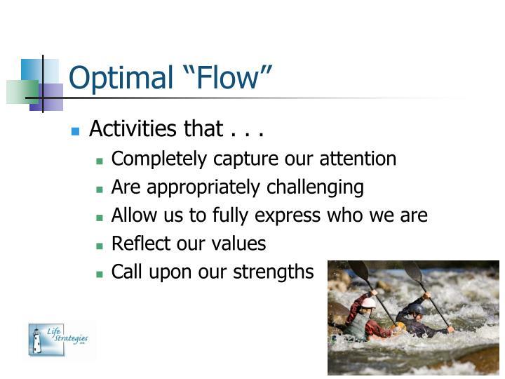 "Optimal ""Flow"""