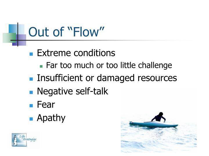 """Out of """"Flow"""""""