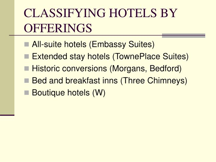 CLASSIFYING HOTELS BY OFFERINGS