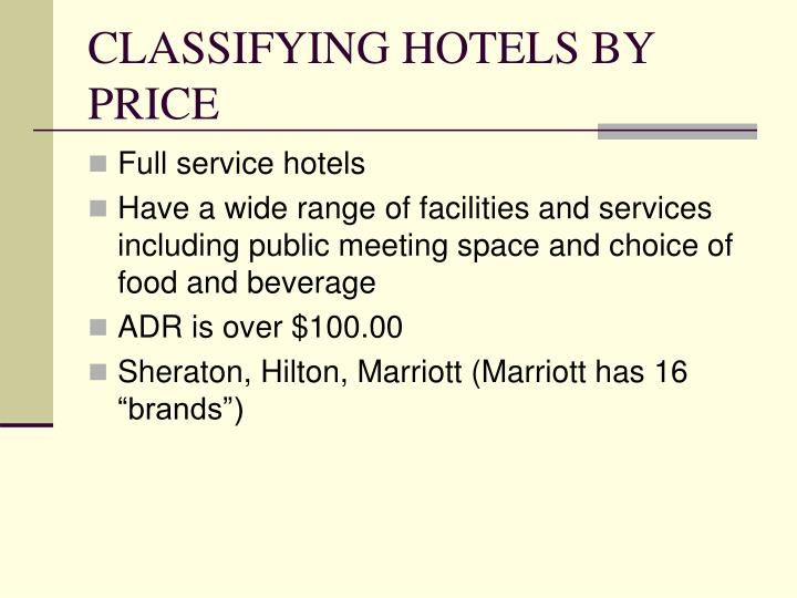 CLASSIFYING HOTELS BY PRICE