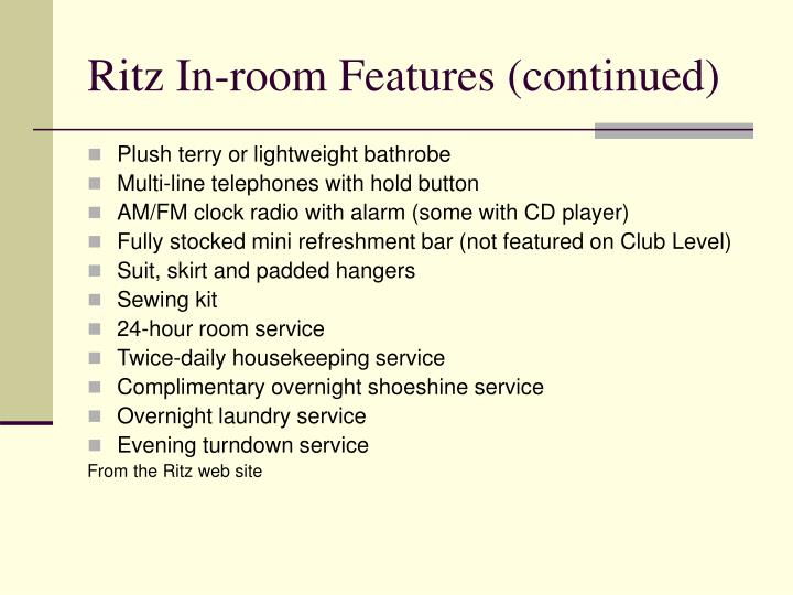 Ritz In-room Features (continued)