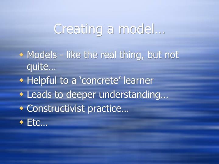 Creating a model…