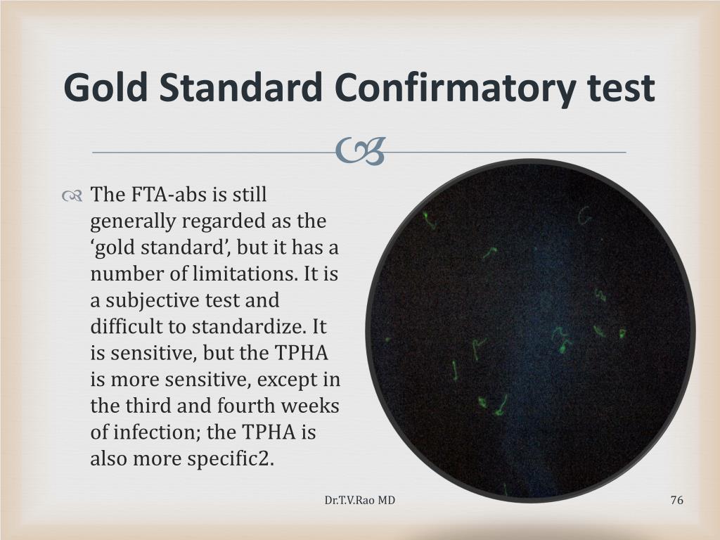 Gold Standard Confirmatory test