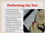performing the test