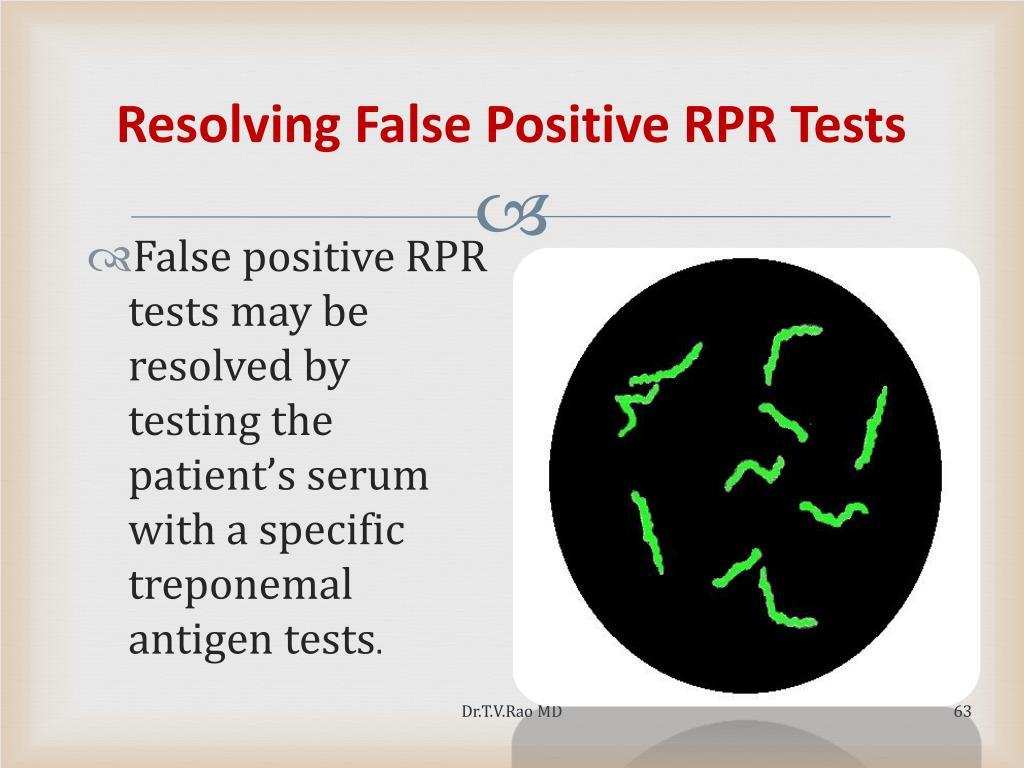 Resolving False Positive RPR Tests