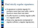 find strictly regular signatures