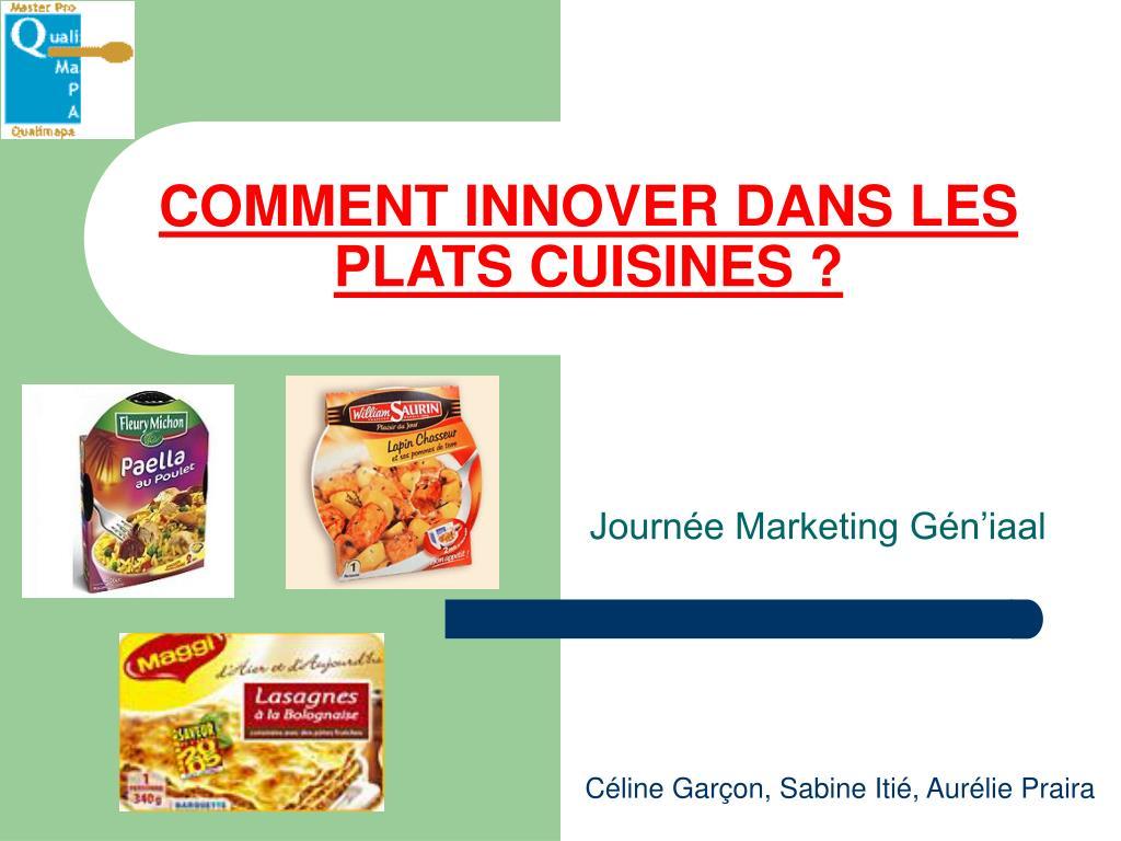 Ppt Comment Innover Dans Les Plats Cuisines Powerpoint