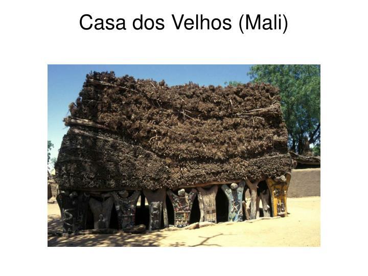 Casa dos Velhos (Mali)