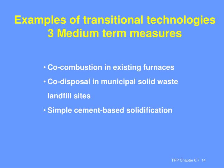 Examples of transitional technologies