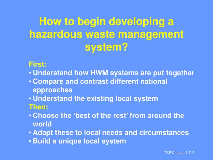 How to begin developing a hazardous waste management system?