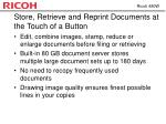 store retrieve and reprint documents at the touch of a button
