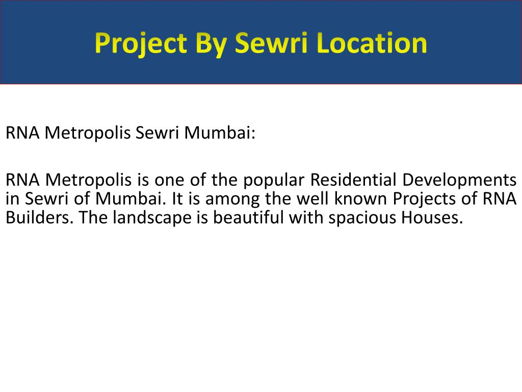Project By Sewri Location