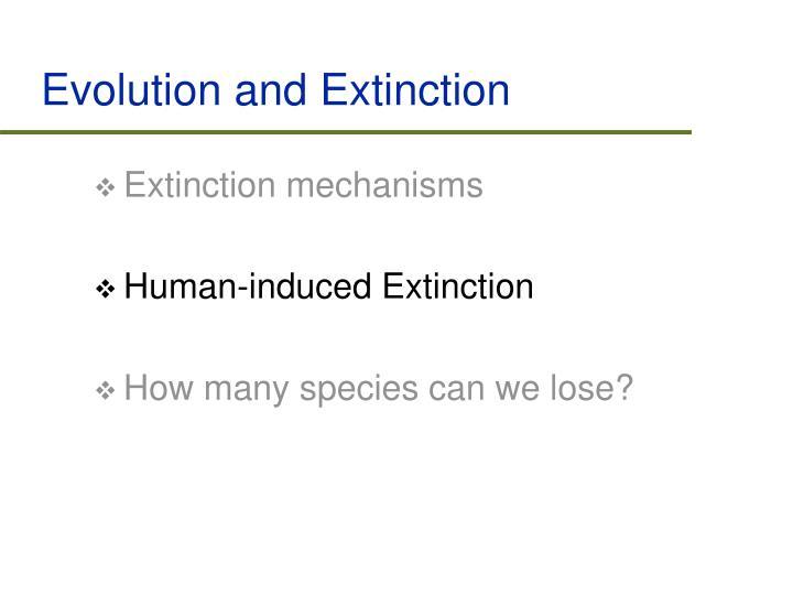 Evolution and Extinction