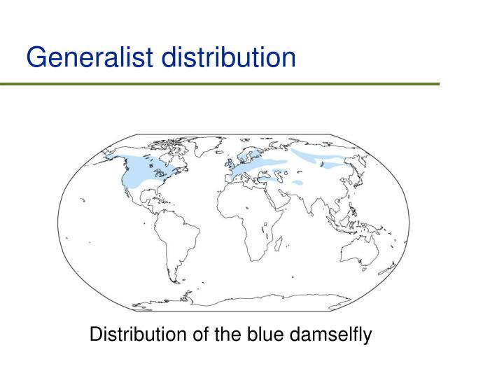 Generalist distribution