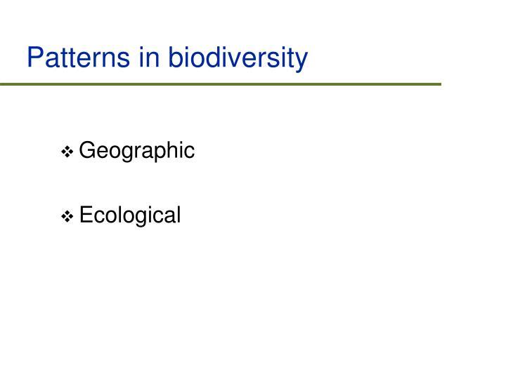 Patterns in biodiversity