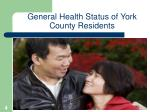 general health status of york county residents