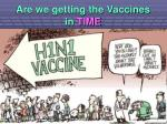are we getting the vaccines in time