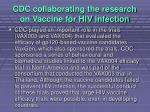 cdc collaborating the research on vaccine for hiv infection