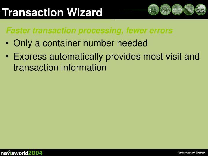 Transaction Wizard