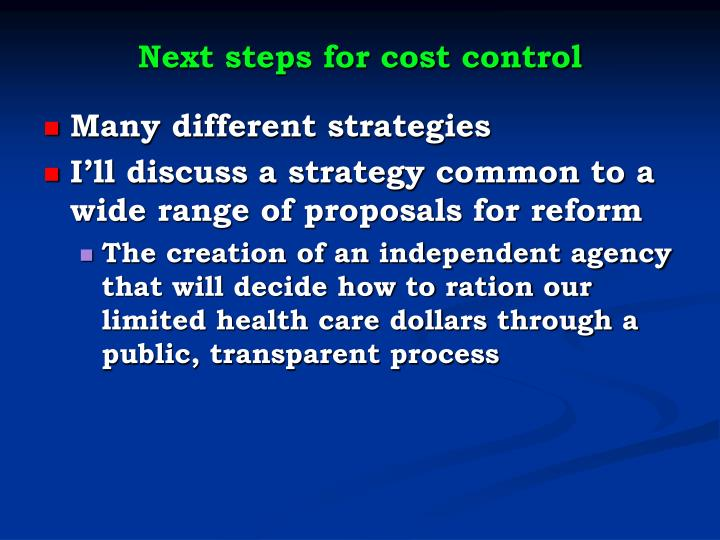 Next steps for cost control