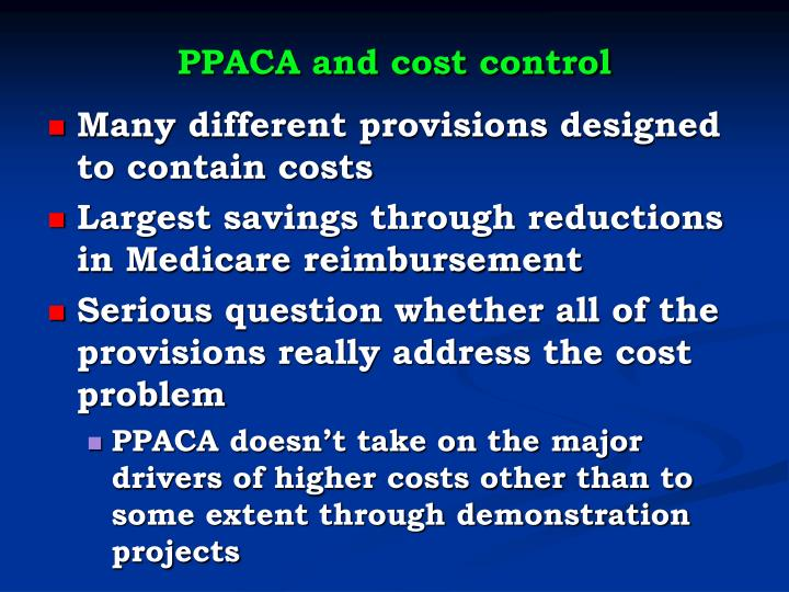 PPACA and cost control