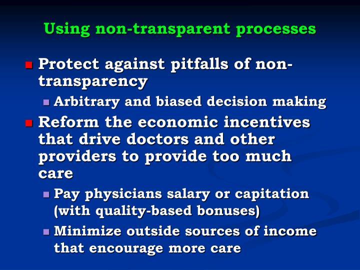 Using non-transparent processes