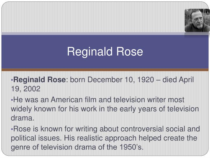 Reginald rose