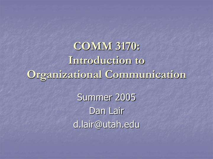 comm 3170 introduction to organizational communication n.