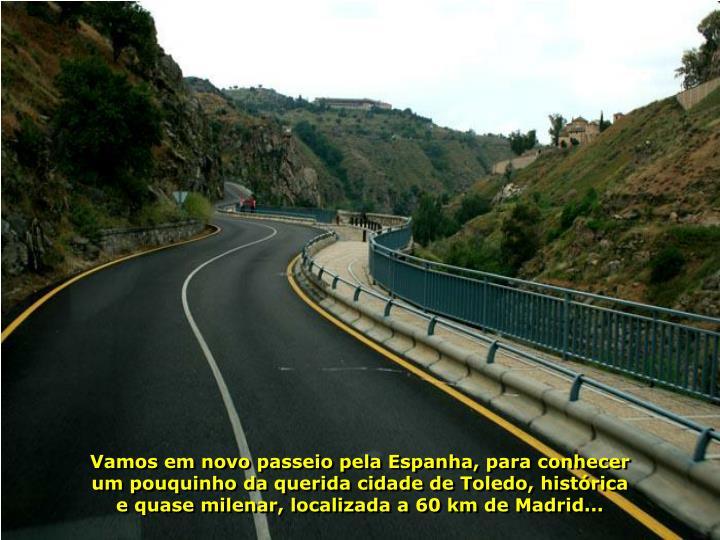 Vamos em novo passeio pela Espanha, para conhecer um pouquinho da querida cidade de Toledo, históri...