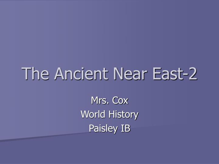 the ancient near east 2 n.