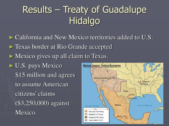 Results – Treaty of Guadalupe Hidalgo