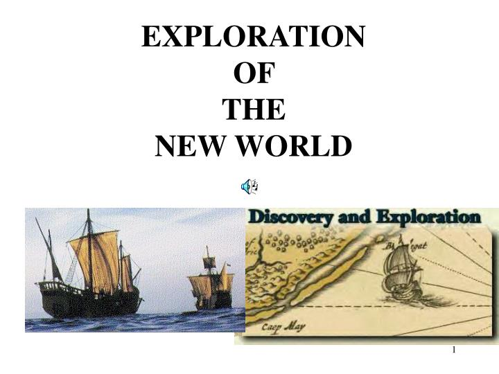 exploration and the new world