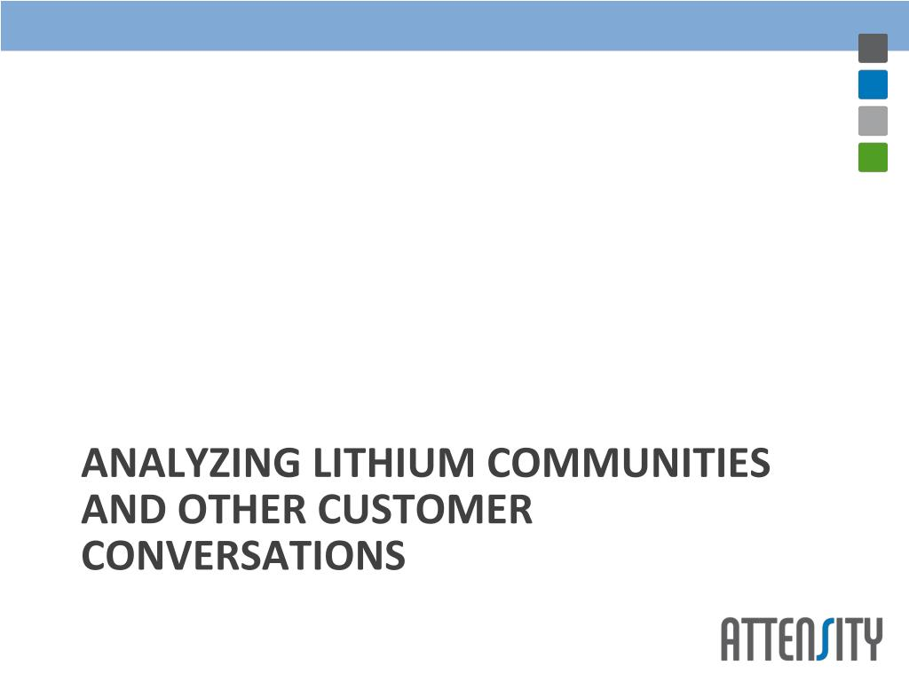 ANALYZING LITHIUM COMMUNITIES AND OTHER CUSTOMER CONVERSATIONS
